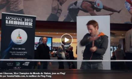 Julien Llizeroux, Vice Champion du Monde de Slalom, joue au Ping!