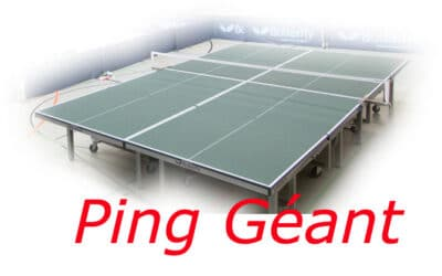 Le Ping Géant ou Ultimate Ping – sur 4 tables !