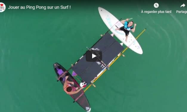 Jouer au Ping Pong sur un Surf !
